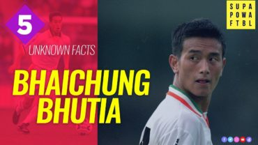 Think you know everything about Bhaichung Bhutia?