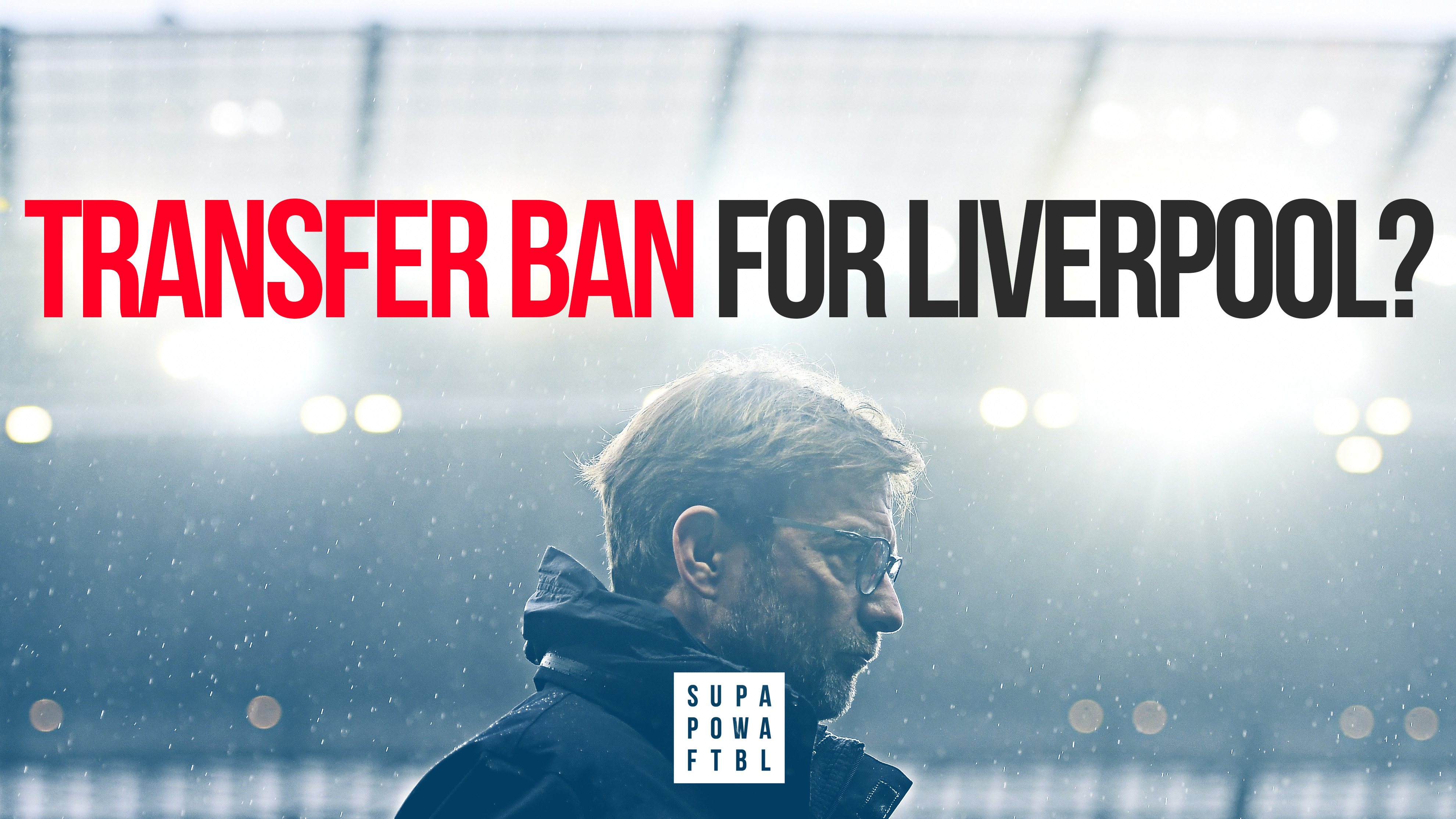 Liverpool likely to be hit with a TRANSFER BAN!